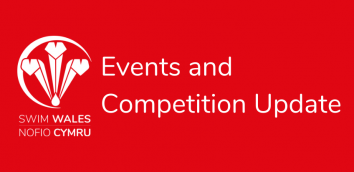 Swim Wales Events and Competition Update 25th June 2021
